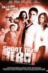 Shoot the Hero Movie Streaming Online