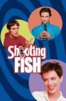 Shooting Fish Movie Streaming Online