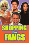 Shopping for Fangs Movie Streaming Online
