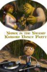 Shrek in the Swamp Karaoke Dance Party Movie Streaming Online