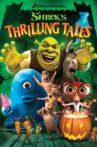 Shrek's Thrilling Tales Movie Streaming Online