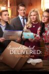 Signed, Sealed, Delivered: To the Altar Movie Streaming Online