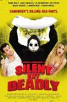 Silent but Deadly Movie Streaming Online