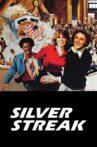 Silver Streak Movie Streaming Online