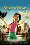 Sing to the Dawn Movie Streaming Online