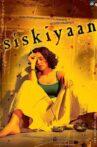Siskiyaan Movie Streaming Online