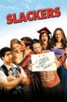 Slackers Movie Streaming Online