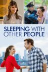 Sleeping with Other People Movie Streaming Online