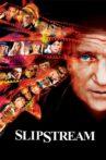 Slipstream Movie Streaming Online