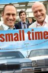 Small Time Movie Streaming Online