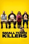Small Town Killers Movie Streaming Online