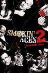 Smokin' Aces 2: Assassins' Ball Movie Streaming Online
