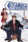 Soft Top Hard Shoulder Movie Streaming Online