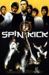 Spin Kick Movie Streaming Online