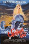 Splash, Too Movie Streaming Online