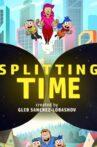 Splitting Time Movie Streaming Online