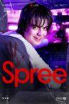 Spree Movie Streaming Online
