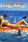Spring Break Shark Attack Movie Streaming Online