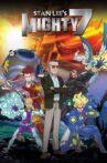 Stan Lee's Mighty 7 Movie Streaming Online