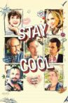 Stay Cool Movie Streaming Online