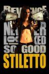 Stiletto Movie Streaming Online