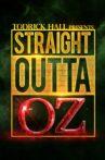 Straight Outta OZ Movie Streaming Online