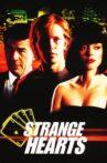 Strange Hearts Movie Streaming Online