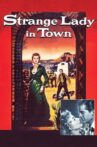 Strange Lady in Town Movie Streaming Online