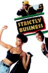 Strictly Business Movie Streaming Online
