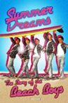 Summer Dreams: The Story of the Beach Boys Movie Streaming Online