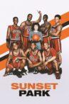 Sunset Park Movie Streaming Online