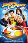 Super Capers Movie Streaming Online
