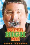Super High Me Movie Streaming Online