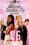 Super Sweet 16: The Movie Movie Streaming Online