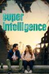 Superintelligence Movie Streaming Online