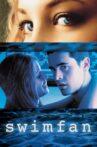 Swimfan Movie Streaming Online