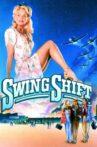 Swing Shift Movie Streaming Online