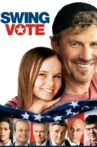 Swing Vote Movie Streaming Online