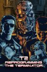 T2: Reprogramming The Terminator Movie Streaming Online
