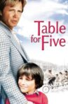 Table for Five Movie Streaming Online