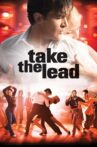 Take the Lead Movie Streaming Online
