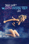 Taylor Swift: The 1989 World Tour - Live Movie Streaming Online