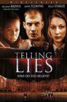 Telling Lies Movie Streaming Online