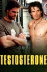 Testosterone Movie Streaming Online