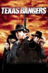 Texas Rangers Movie Streaming Online