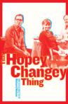 That Hopey Changey Thing Movie Streaming Online