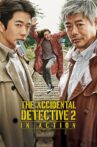 The Accidental Detective 2: In Action Movie Streaming Online