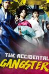 The Accidental Gangster and the Mistaken Courtesean Movie Streaming Online