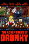 The Adventures of Drunky Movie Streaming Online