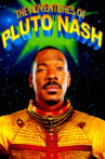 The Adventures of Pluto Nash Movie Streaming Online